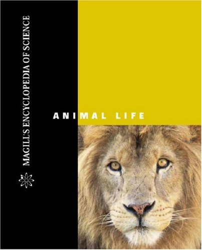 Magill's encyclopedia of science : animal life, 2002