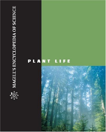 Magill's encyclopedia of science : plant life, 2002