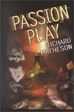 Passion Play by Richard Matheson
