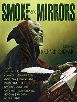 Table of Contents: SMOKE AND MIRRORS Edited by Richard Chizmar