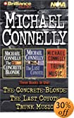 Michael Connelly: The Concrete Blonde/the Last Coyote/Trunk Music [ABRIDGED] by  Michael Connelly, Dick Hill (Reader) (Audio Cassette - November 2001)