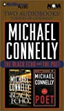 Michael Connelly: Black Echo / The Poet [ABRIDGED] by  Michael Connelly, et al (Audio Cassette - May 2002)
