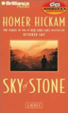 Sky of Stone: A Memoir by Homer Hickam