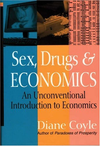 sex drugs and econ View notes - class 10 _sdr 2016_ from econ-ub 210 at nyu economics of sex, drugs and rock n roll class 10: peer effects roadmap what are peer effects peer effects in the classroom peer effects.