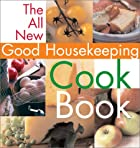 The All New Good Housekeeping Cookbook