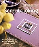 Country Living Scrapbooking: Creating Scrapbooks, Albums, Journals and Memory Boxes