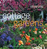 Country Living Cottage Gardens (Country Living) by Toby Musgrave