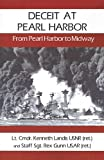 Deceit at Pearl Harbor: From Pearl Harbor to Midway