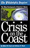 Crisis on the Coast: The Risky Development of America's Shores