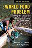 Buy The World Food Problem: Tackling the Causes of Undernutrition in the Third World from Amazon