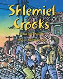 Shlemiel Crooks