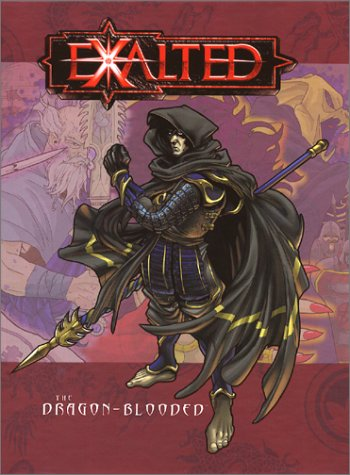 Exalted The Dragon Blooded, White Wolf Staff; Brian Armor; Hal Mangold; James Maliszewski