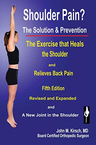 Shoulder Pain? The Solution & Prevention Book Cover Picture