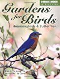 Gardens for Birds, Hummingbirds, and Butterflies
