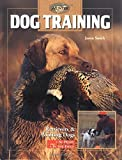 Dog Training: Retrievers and Pointers, at Home and in the Field
