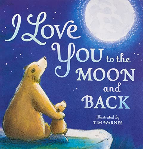 Read Now I Love You to the Moon and Back