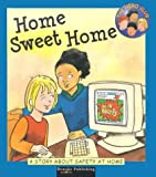 Home sweet home :  a story about safety at home