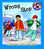 Wrong stop :  a story about safety from crime
