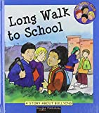 Long walk to school :  a story about bullying