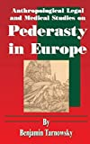 Anthropological, Legal and Medical Studies on Pederasty in Europe