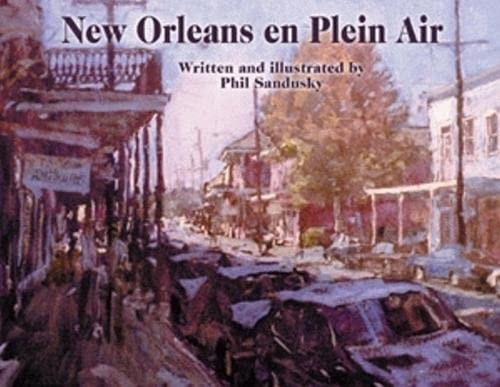 New Orleans en Plein Air, Sandusky, Phil