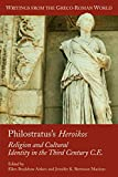 Philostratus's Heroikos: Religion And Cultural Identity In The Third Century C. E. (Writings from the Greco-Roman World, V. 6) (Writings from the Greco-Roman World, V. 6)
