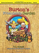 Burton's Friendship Garden by V. A. Boeholt and Nathaniel Jensen