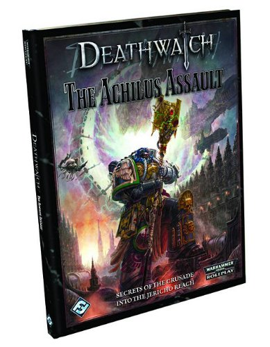 Deathwatch: The Achilus Assault
