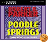 Poodle Springs [ABRIDGED] by  Robert B. Parker, et al (Audio CD - December 2002)