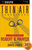 Thin Air [UNABRIDGED] by  Robert B. Parker, David Dukes (Performer) (Audio Cassette - July 2002)