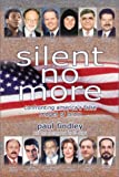 Silent No More : Confronting America's False Images of Islam