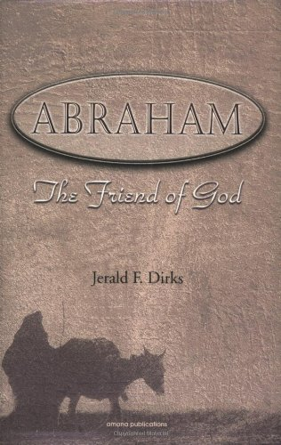 Abraham: The Friend of God