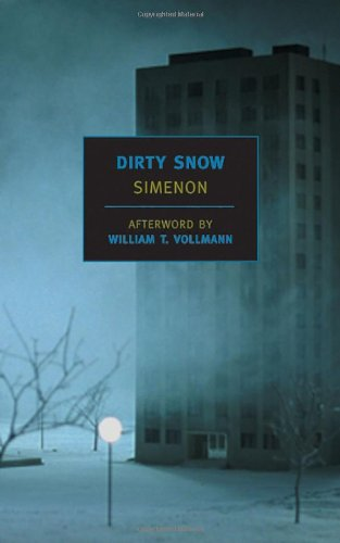 Dirty Snow (New York Review Books Classics), Georges Simenon
