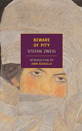 Beware of Pity, by Zweig, S.
