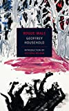 Rogue Male (Book) written by Geoffrey Household