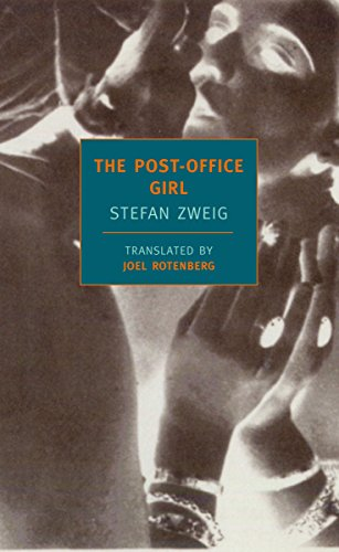The Post Office Girl, by Zweig, S.