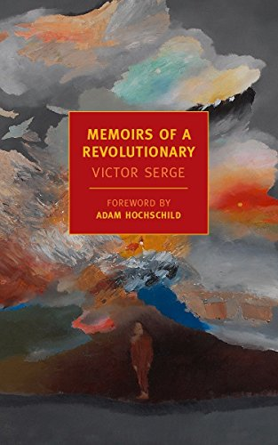 Memoirs of a Revolutionary (New York Review Books Classics), Serge, Victor