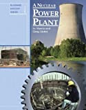 A Nuclear Power Plant (Building History) by Marcia Lusted, Greg Lusted (Library Binding  -   October 2004)