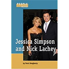Jessica Simpson And Nick Lachey (People in the News)