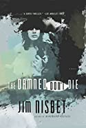 The Damned Don't Die by Jim Nisbet