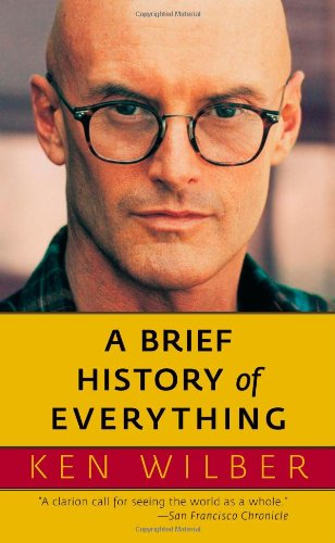 A Brief History of Everything, Wilber, Ken