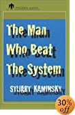The Man Who Beat the System: And Other Stories [UNABRIDGED] by Stuart M. Kaminsky