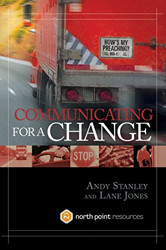 Communicating for a Change: Seven Keys to Irresistible Communication, Stanley, Andy; Jones, Lane