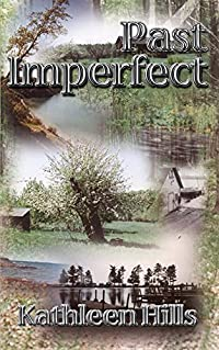 Past Imperfect by Kathleen Hills