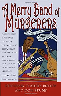A Merry Band of Murders by Claudia Bishop and Don Bruns, editors