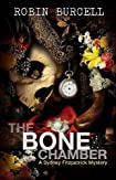 The Bone Chamber by Robin Burcell