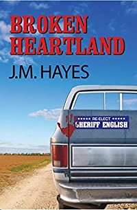 Broken Heartland by J. M. Hayes