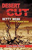 Desert Cut by Betty Webb