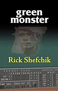 Green Monster by Rick Shefchik