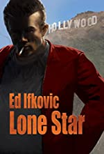 Lone Star by Edward Ifkovic